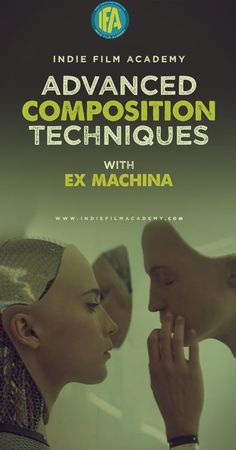 Advanced Composition Techniques with Ex Machina #cinematography #filmmaking…