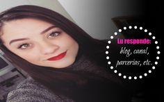 #LuResponde: Blog, canal, parcerias e etc.