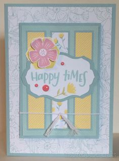Happy Times -Happy Times Handmade Card