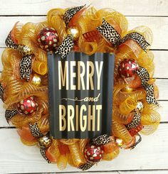 Check out this item in my Etsy shop https://www.etsy.com/listing/482035673/merry-and-bright-wreath-merry-and-bright