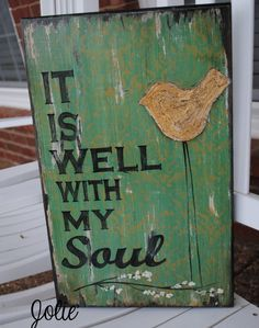 It is well with my soul distressed by JolieCustomWoodArt on Etsy, $58.00