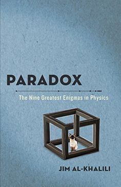 Paradox: The Nine Greatest Enigmas in Physics Broadway Books https://www.amazon.ca/dp/B0080KAZQ6/ref=cm_sw_r_pi_awdb_t1_x_b9gGAbP6Y516M