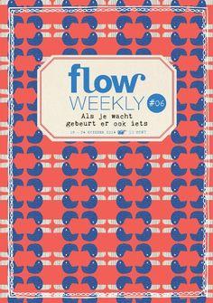 Dit is de cover van de Flow Weekly 6 - 2014, dit is precies wat er nu gaande is in mijn leven. Zo raar!