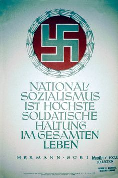 NATIONAL-/SOZIALISMUS / IST HOCHSTE / SOLDATISCHE / HALTUNG / IM GESAMTEN / LEBEN / HERMANN GORING [National Socialism is highest soldierly bearing in all ways of life. Hermann Goring].
