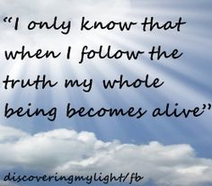 Follow your truth