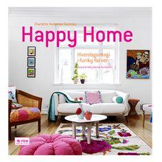 Happy Home: Hverdags Magi i Funky Farver Language: Danish