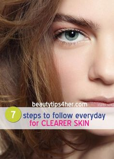 7 Steps to Follow Everyday for Clearer Skin | Beauty and MakeUp Tips. Be careful with the ice cube. The ice may break capillaries in your skin