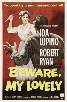 Beware, My Lovely (1952) A psychopath takes a job as a handyman at the house of a lonely widow. Starring : Robert Ryan, Ida Lupino, Taylor Holmes Director : Harry Horner Running time : 77 Minutes Lang