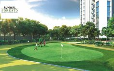 Runwal Forests - 3 BHK Flats in Kanjurmarg West	.  Grab your club and head over to flaunt your golfing skills down at the putting greens, surrounded with huge landscaped gardens with spacious lawns.