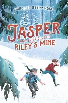 Geo Librarian: MMGM: Jasper and the Riddle of Riley's Mine by Car...