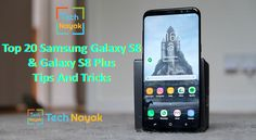 Top 20 Samsung Galaxy S8 And Galaxy S8 Plus Tips And Tricks  Top 20 Samsung Galaxy S8 And Galaxy S8 Plus Tips And Tricks - The Samsung Galaxy S8 - along with the Samsung Galaxy S8 Plus - is arguably one of the most eagerly awaited Android phone of the year, so when your pre-order ultimately strikes your front door you 're mosting likely to intend to reach grasps with it as soon as possible.  #SamsungGalaxyS8TipsAndTricks #SamsungGalaxyS8PlusTipsAndTricks #20SamsungGalaxyS