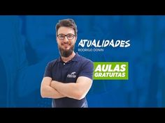 Atualidades - Professor Rodrigo Donin - Focus Concursos - YouTube