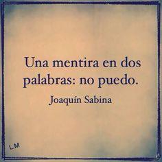 Una mentira en dos palabras (pineado por @PabloCoraje) #Citas #Frases #Quotes
