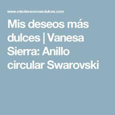 Mis deseos más dulces | Vanesa Sierra: Anillo circular Swarovski