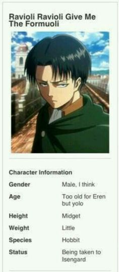 Better hope Levi doesn't see this other wise he'll KILL EVERYONE WHO THINKS THIS. THAT'S KNOW JOKE EITHER LEVI HATES ALL WORDS REGARDING HIS HEIGHT.