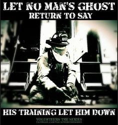 this has so much meaning to me since I am going to be a firefighter and Personal Trainer- TheBookSiren Firefighter Training, Firefighter Paramedic, Firefighter Quotes, Volunteer Firefighter, Firefighter Pictures, Fire Dept, Fire Department, Fire Training, 1st Responders