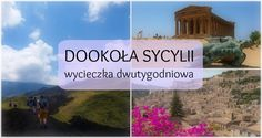 Sycylia: wakacje samochodem dookoła wyspy | Zależna w podróży | praktyczny umysł!