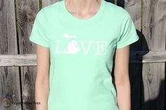Michigan Love Shirt Michigan Shirt Mitten Shirt by RoyalMajesTees, $16.00 #michigan #shirt #love #michigan #tshirt #mitten #womens #mint #green #white #state #upper #lower #peninsula