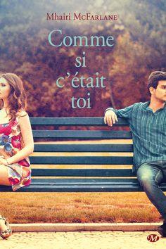 Comme si c'était toi de Mhairi McFarlane chez les éditions Milady #chronique #review #roman