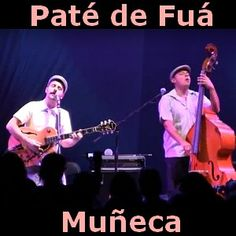 Acordes D Canciones: Pate de Fua - Muñeca