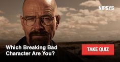 My result is: I'm Walter White. What is yours?