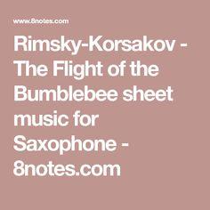 Rimsky-Korsakov - The Flight of the Bumblebee sheet music for Saxophone Saxophone Music, Sheet Music, Music Sheets