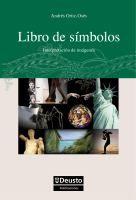 Libro de símbolos : interpretación de imágenes a partir de un proyecto editorial de Javier Torres Ripa / Andrés Ortiz-Osés http://encore.fama.us.es/iii/encore/record/C__Rb2143878?lang=spi