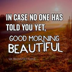 50 Good Morning Quotes Life Inspire You to Success 1 Great Day Quotes, Romantic Good Morning Quotes, Good Morning Beautiful Pictures, Love Quotes For Her, Good Morning Images, Beautiful Morning, Beautiful Smile, Romantic Memes For Her, Have A Beautiful Day