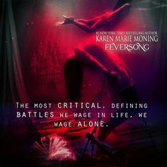 The most critical, defining battles we wage in life, we wage alone. ~ Feversong