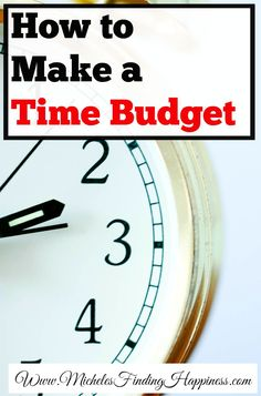 How to make a time budget is a guide to getting your time back on track.  If your always late or feel like you never get anything done.  A time budget can help you with your schedule.