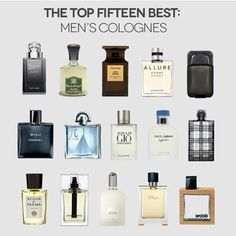 The Top 15 Best Men's Cologne For 2013 MEN'S ESSENTIALS: Top 15 Best Men's Cologne. Colognes are an essential grooming accessory for men. Science agrees, certain scents have been proven to set in motion past memories, which can actually be a significant Best Perfume For Men, Best Fragrance For Men, Best Fragrances, Mens Perfume, Perfumes For Men, Top Parfums, Best Mens Cologne, Gentlemens Guide, Aftershave
