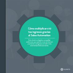 Cómo multiplicar x10 tus ingresos gracias al Sales Automation. Transforma tu negocio online automatizando tus ventas. #ebook #automation #marketing #ventas #libro #cover #portada #illustration #ilustración #digital #online
