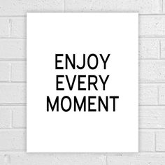 Quote Prints Enjoy every moment Nursery Wall by AlbatrossCreation