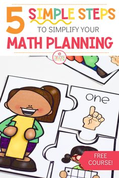 Follow these 5 simple steps when organizing and planning your math lessons! This free course will give you what you need to run a successful math block for preschool, prek and kindergarten students. #mathplanning #kindergartenmath #preschoolmath