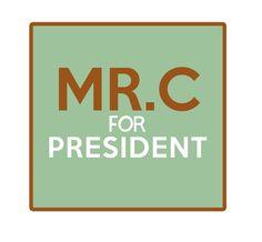 #ThursdaysThought #MrC for #President #CerretaCandyCo #Glendale #Arizona