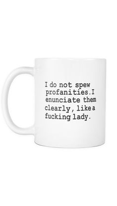 Best quotes funny sarcastic hilarious truths totally me 38 ideas Funny Coffee Mugs, Coffee Humor, Funny Mugs, Coffee Quotes, Beer Quotes, Fandoms Unite, Intp, Frappuccino, Behind Blue Eyes