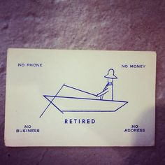 Retired Business Card - Seriously? This is just funny.
