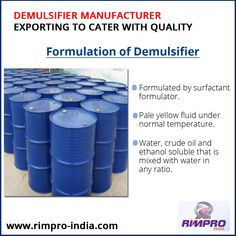 Formulation of  #Demulsifier -	Formulated by #SurfactantFormulator. -	Pale yellow fluid under normal temperature.  -	Water, crude oil and ethanol soluble that is mixed with water in any ratio. Formulated product from authentic manufacturer.