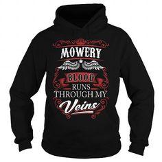 MOWERY MOWERYYEAR MOWERYBIRTHDAY MOWERYHOODIE MOWERY NAME MOWERYHOODIES  TSHIRT FOR YOU