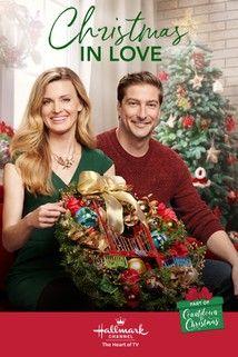 Christmas In Love New 2018 Hallmark Christmasmovies With