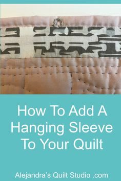 How To Add A Hanging Sleeve To Your Quilt Quilt Studio, Quilting Ideas, Ads, Quilts, Sleeves, Pattern, Quilt Sets, Patterns, Log Cabin Quilts