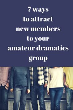 Struggling to attract new members to your amateur dramatics group?  Have a look at our latest blog post by clicking on the image.