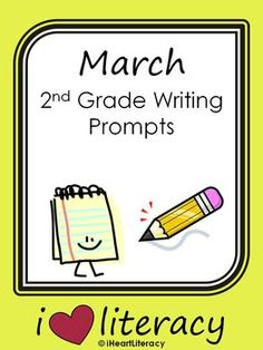 March 2nd Grade Common Core Writing Prompts