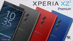 Sony Xperia Premium 2018 Leaked Design and Specifications - TY Android Watch, Android 9, Concept Phones, Latest Technology Updates, Science And Technology, Technology Gadgets, Best Smartphone, Galaxy Note 9, Sony Xperia