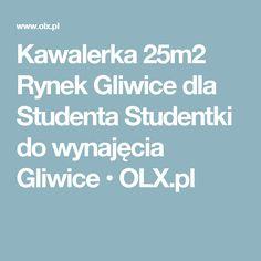 Kawalerka 25m2 Rynek Gliwice dla Studenta Studentki do wynajęcia Gliwice  • OLX.pl