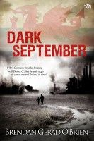 Dark September, an ebook by Brendan Gerad O'Brien at Smashwords