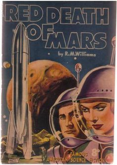 Red Death of Mars (1952) Australian by Book Covers: Mars Sci-Fi, Vintage Sexy Paperbacks, via Flickr