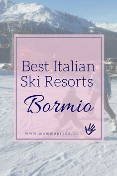 Why Bormio is one of the greatest Italian Ski Resorts New Travel, Italy Travel, Family Travel, Italy Trip, Holiday Travel, St Bernard Dogs, Best Skis, Ski Holidays, Skiing