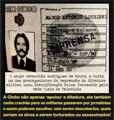 """Como já dito """"n"""" vezes (mas nunca é demais repetir): a Globo era a própria ditadura assassina."""