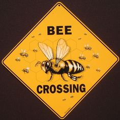 BEE crossing Sign print decor art hive apiary honey painting picture home bees